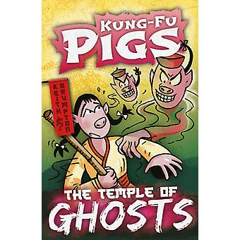 The Temple of Ghosts KungFu Pigs