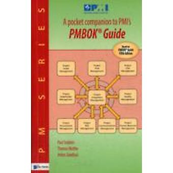 A pocket companion to PMIs PMBOK Guide Fifth edition by Anton Zandhuis