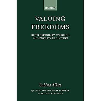 Valuing Freedoms: Sen's Capability Approach and Poverty Reduction