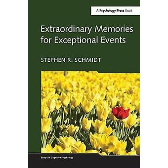 Souvenirs extraordinaires des événements exceptionnels
