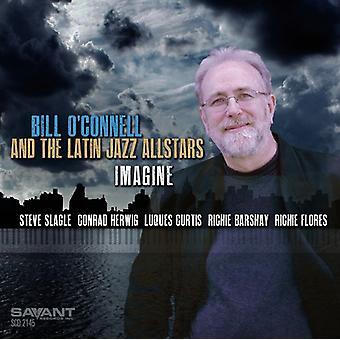 Bill o ' Connell - Imaginez importation USA [CD]