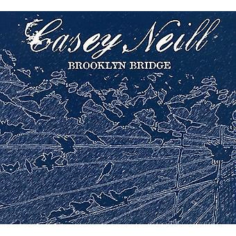 Casey Neill - Brooklyn Bridge [CD] USA import