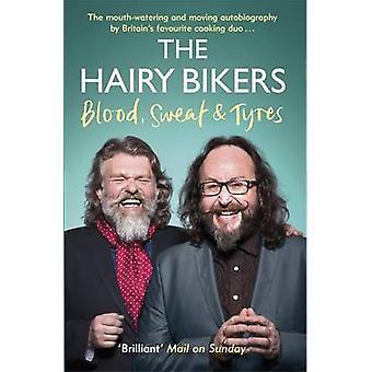 Karvainen Bikers verta - hiki ja renkaat - omaelämäkerta on karvainen