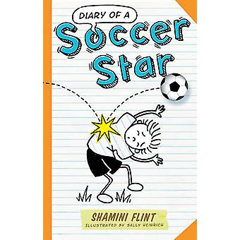 Journal intime d'une Star du football de HRIS Flint - Sally Heinrich - 9781742378