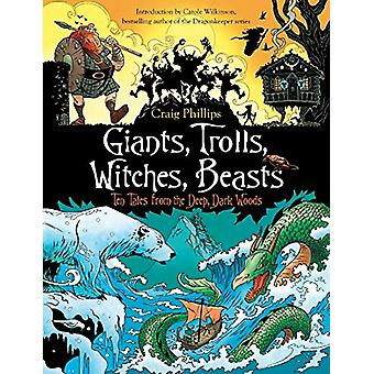 Giants - Trolls - Witches - Beasts - Ten Tales from the Deep - Dark Wo