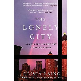 Lonely City - seikkailut olemista yksin Olivia Laing