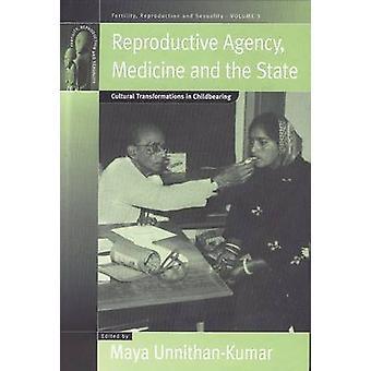 Reproduktive Agentur - Medizin und der Staat - kultureller Wandel