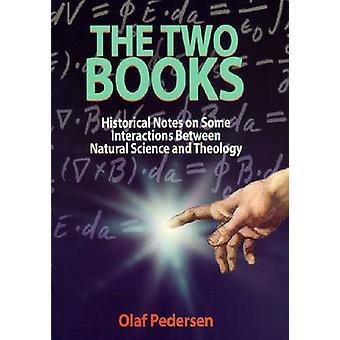 De twee boeken - historische notities op sommige interacties tussen natuurlijke