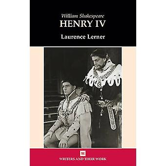 William Shakespeare's Henry IV (New edition) by Laurence Lerner - 978