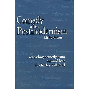 Comedy after Postmodernism - Rereading Comedy from Edward Lear to Char