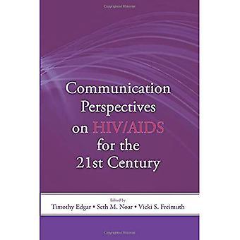 Perspektiven der Kommunikation über HIV/AIDS für das 21. Jahrhundert (Leas Kommunikation) (Leas Kommunikation Serie)