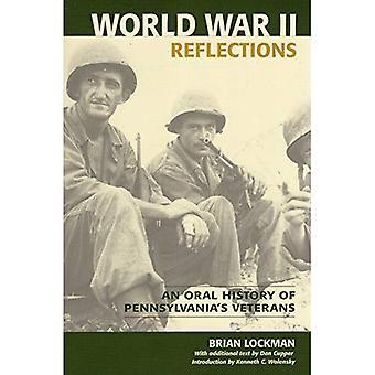 Andra världskriget Reflections: En muntlig historia av Pennsylvanias veteraner
