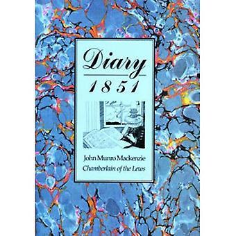 Pamiętnik, 1851: John Munro Mackenzie, Chamberlain Lews