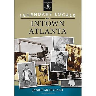 Legendary Locals of Intown Atlanta