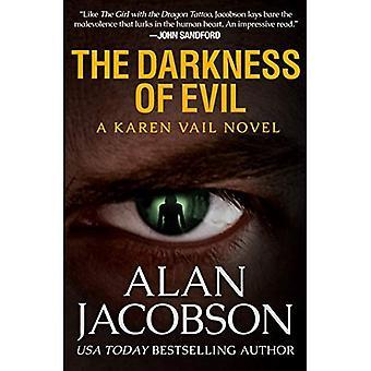 The Darkness of Evil - The Karen Vail Novels 7 (Paperback)