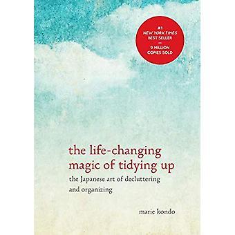 De levensveranderende magie van opruimen: de Japanse kunst van Decluttering en organiseren