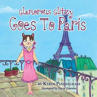 Glamorous Glitzy Goes to Paris