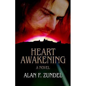 Hart AwakeningA roman door Zundel & Alan F.