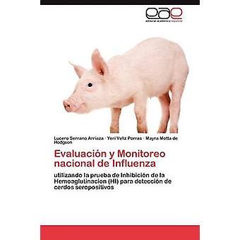 Evaluacin y Monitoreo nacional de Influenza by Serrano Arriaza Lucero