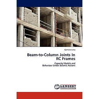 BeamtoColumn Gelenke In RC Frames von Lima & Carmine