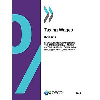 Taxing Wages 2015 by OECD