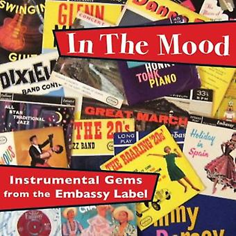 In de stemming: instrumentaal Gems van de ambassade La - In the Mood: instrumentaal Gems van de ambassade La [CD] USA import