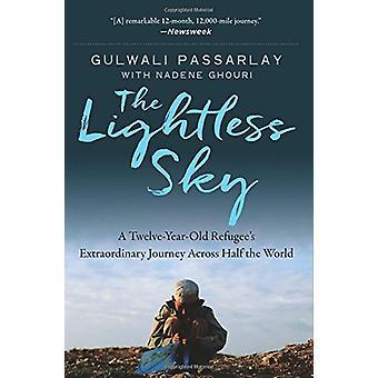 The Lightless Sky - A Twelve-Year-Old Refugee's Extraordinary Journey