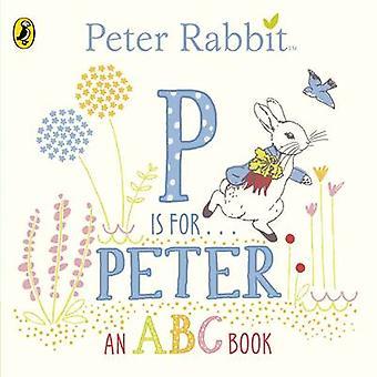 Peter Rabbit-P on Peter-ABC Book-9780241208144 kirja