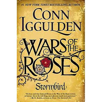 Wars of the Roses - Stormbird by Conn Iggulden - 9780425275443 Book
