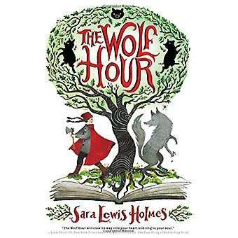 The Wolf Hour by Sara Holmes - 9780545107976 Book