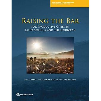 Raising the Bar - Cities and Productivity in Latin America and the Car