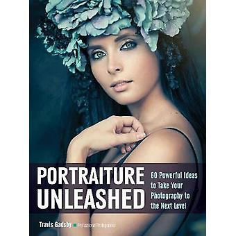 Portraiture Unleashed - 60 Powerful Design Ideas for Knockout Images b