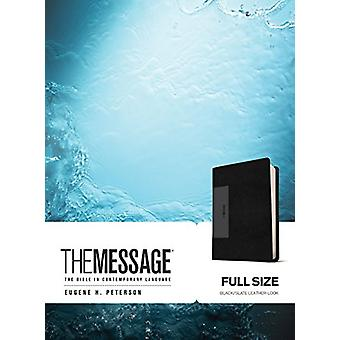 The Message - The Bible in Contemporary Language by Eugene H Peterson