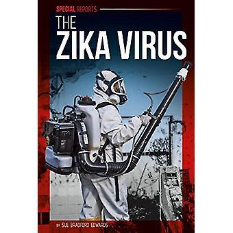 The Zika Virus by Sue Bradford Edwards - 9781680784008 Book