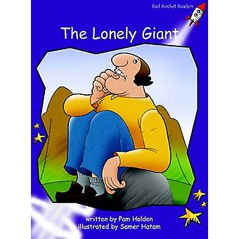 The Lonely Giant - Fluency - Level 3 (International edition) by Pam Hol