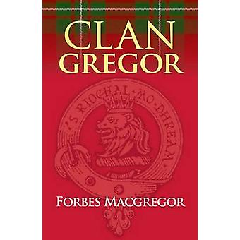 Clan Gregor (3rd Revised edition) by Forbes Macgregor - 9781904246374