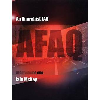 An Anarchist FAQ - v. 1 by Iain McKay - 9781902593906 Book