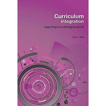 Curriculum Integration by Ross J. Todd - 9780864319098 Book