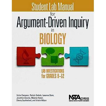 Student Lab Manual for Argument-Driven Inquiry in Biology - Lab Invest