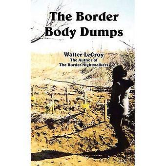 De grens lichaam stortplaatsen