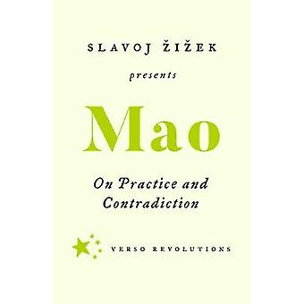 On Practice and Contradiction by Mao TseTung