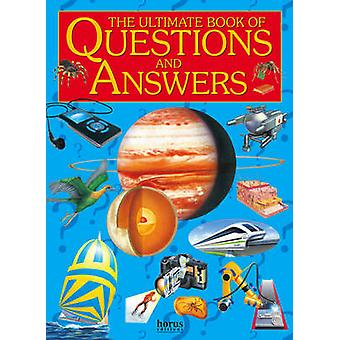 Ultimate Book of Questions amp Answers par Anna Award