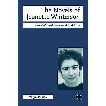 The Novels of Jeanette Winterson by Merja Makinen