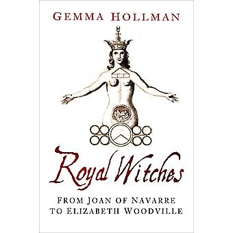 Royal Witches by Gemma Hollman