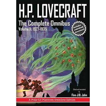 H.P. Lovecraft The Complete Omnibus Collection Volume II 19271935 by Lovecraft & Howard Phillips