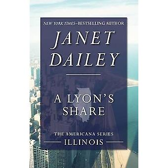 A Lyons Share by Dailey & Janet