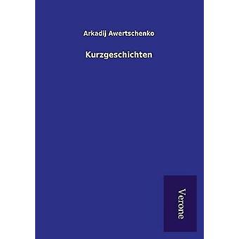 Kurzgeschichten by Awertschenko & Arkadij