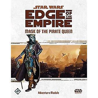 Star Wars-Edge of the Empire RPG: Maske des Buches Piratenkönigin Abenteuer Modul