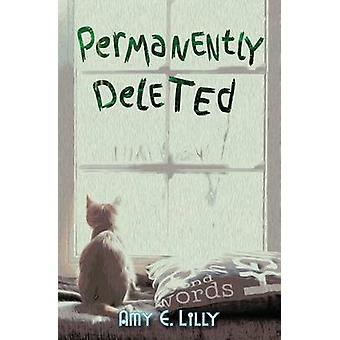 Permanently Deleted by Lilly & Amy E