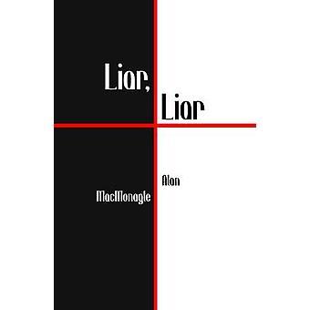 Liar Liar by McMonagle & Alan